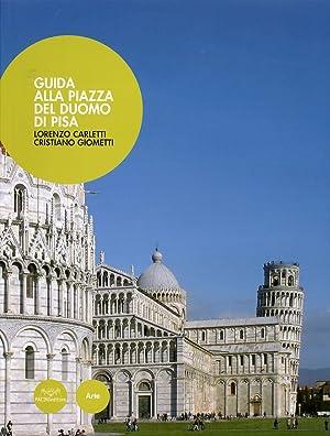 Uno Sguardo sulla Piazza. Guida alla Piazza: Carletti, Lorenzo Giometti,