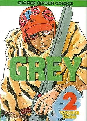 Grey. Vol. 2.: Tagami, Yoshihisa