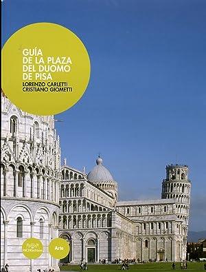 Guia de la plaza del duomo de Pisa.: Carletti, Lorenzo Giometti, Cristiano