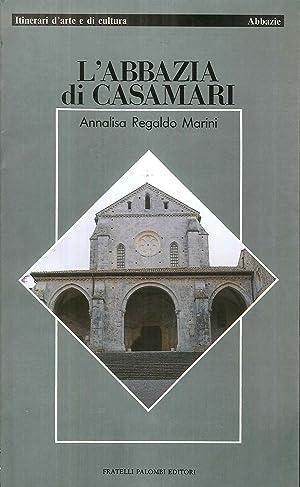 L'Abbazia di Casamari.: Regaldo Marini, Annalisa
