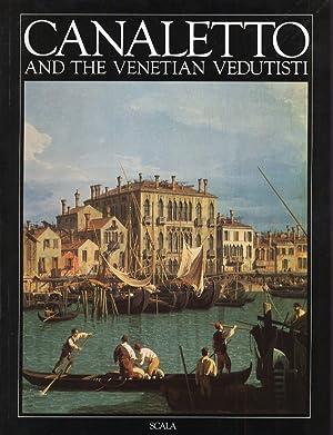 Canaletto e la Veduta Veneziana. [English Ed.].: Pedrocco, Filippo
