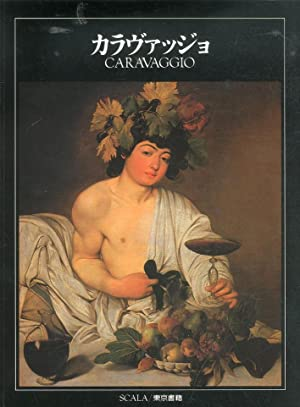 Caravaggio. [Japanese Ed.].: Bonsanti, Giorgio