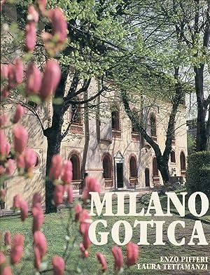 Milano gotica.: Pifferi, Enzo Tettamanzi, Laura