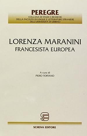 Lorenza Maranini. Francesista europea.