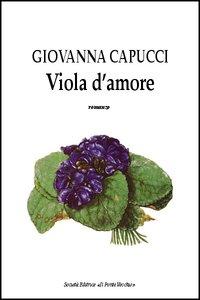 Viola d'amore.: Capucci, Giovanna
