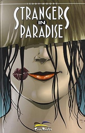 Strangers in Paradise. Vol. 4. La Vita è Bella.: Moore, Terry