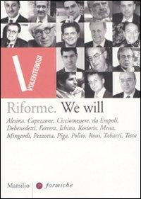 Riforme. We will.