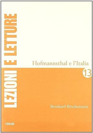 Hofmannsthal e l'Italia.: B�schenstein, Bernhard