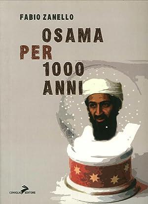 Osama per 1000 anni.: Zanello, Fabio