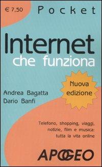 Internet che funziona.: Bagatta, Andrea Banfi, Dario