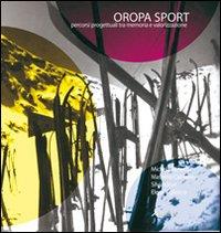 Oropa Sport. Percorsi Pogettuali tra Memoria e Valorizzazione.