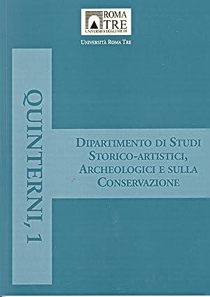 Quinterni. 1. Storia dell'arte e storia dell'architettura: un dialogo difficile.: aa.vv.