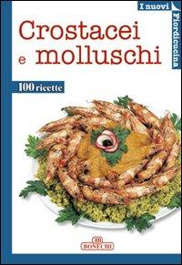 Crostacei e molluschi.: aa.vv.