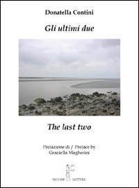Gli ultimi dueThe last two.: Contini, Donatella