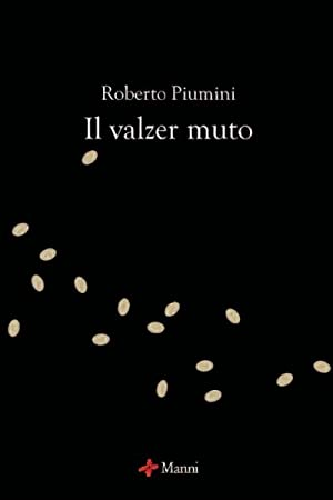 Il valzer muto.: Piumini, Roberto