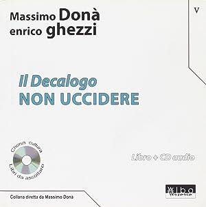 Il decalogo. Con CD Audio. Vol. 5: Donà, Massimo Ghezzi,