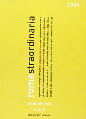 Roma Straordinaria 2009. [Ed. Italiano e Inglese].