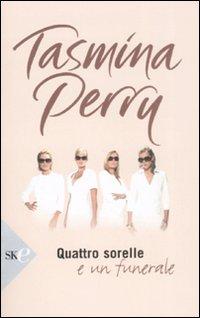 Quattro sorelle e un funerale.: Perry, Tasmina