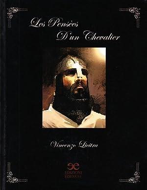 Les penseès d'un chevalier. [Ed. Italiana].: Licitra, Vincenzo