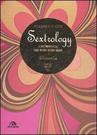 Bilancia. Sextrology. L'astrologia del sesso e dei sessi.: Cox, Quinn Starsky, Stella