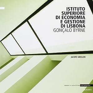 Istituto superiore di economia e gestione di Lisbona Gonçalo Byrne.: Gresleri, Jacopo