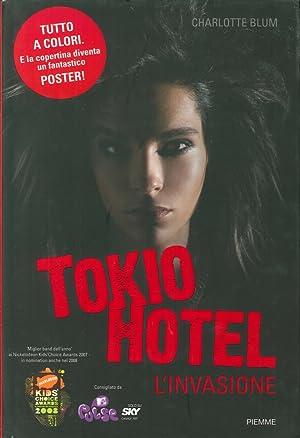Tokio Hotel. L'Invasione.: Blum, Charlotte