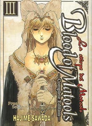 Blood of Matools. La Stirpe dei Matools. Vol. 3.: Sawada, Hajime