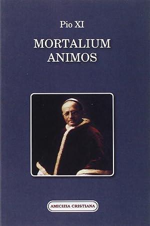 Mortalium Animos.: Pio XI