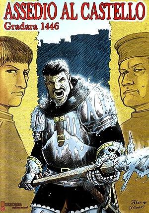 Assedio al castello.: Autori Vari