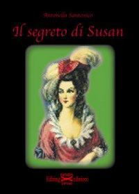 Il segreto di Susan.: Santonico, Antonella