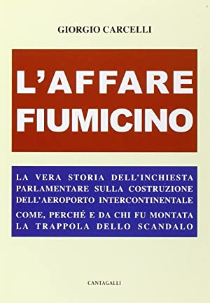 L'Affare Fiumicino.: Carcelli, Giorgio