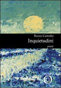 Inquietudini.: Cantafio, Rocco