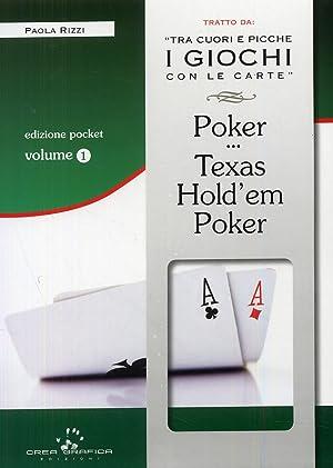 Poker e Texas Hold'em Poker. Tecniche di base. Con gadget.: Rizzi, Paola