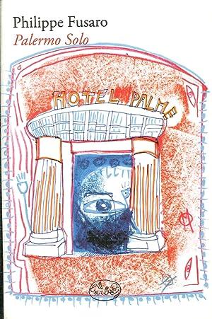 Palermo solo.: Fusaro, Philippe