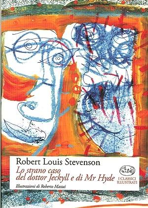 Lo strano caso del dottor Jeckyll e di Mr. Hyde.: Stevenson, Robert L