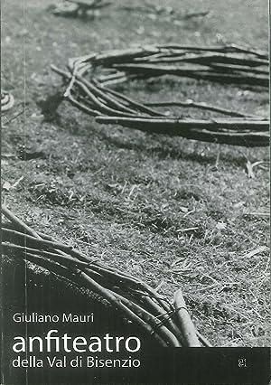 Anfiteatro della val di Bisenzio. Giuliano Mauri.