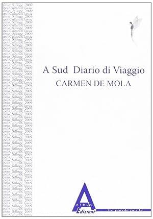 A sud. Diario di viaggio.: Da Mola, Carmen