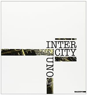 Intercity uno. Catalogo della mostra (Venezia, 1990).