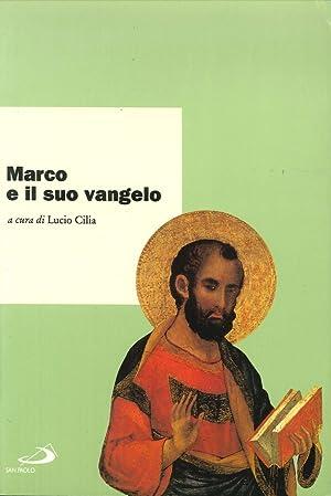 """Marco e il suo vangelo. Atti del Convegno internazionale di studi """"Il Vangelo di Marco"""" (..."""