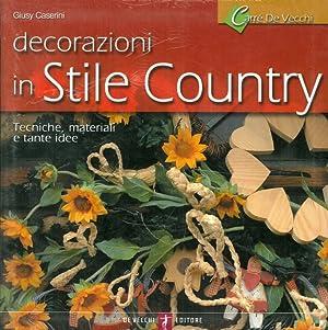 Decorazioni in stile country.: Caserini, Giusy