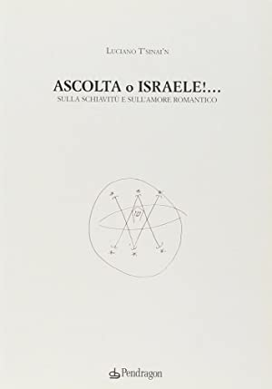 Ascolta, o Israele.: Tansini, Luciano