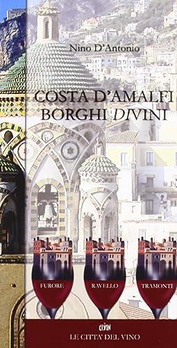 Costa d'Amalfi, Borghi di Vini.: D'Antonio, Nino