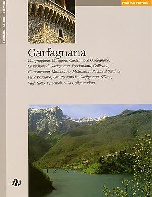 Garfagnana. Camporgiano, Careggine, Castelnuovo Garfagnana, Castiglione di Garfagnana, Fosciandora,...