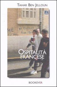 Ospitalità francese.: Ben Jelloun, Tahar