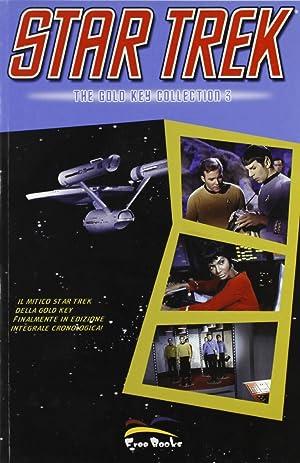 Star Trek. The Gold Key Collection. Vol. 3.: Roddenberry, Gene