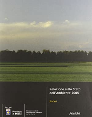 Relazione sullo Stato dell'ambiente 2005: Sintesi.