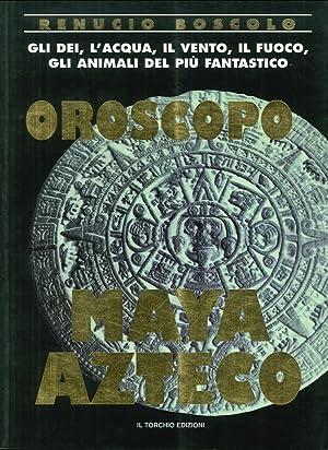 Oroscopo Maya Azteco.: Boscolo Renuccio