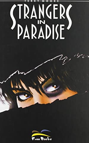 Strangers in Paradise. Vol. 1.: Moore, Terry