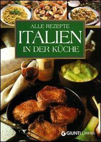 Alle Rezepte Italien in der Küche.