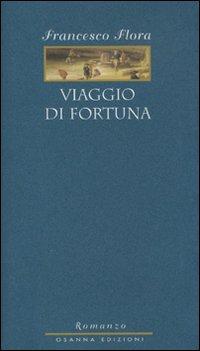 Viaggio di fortuna.: Flora, Francesco